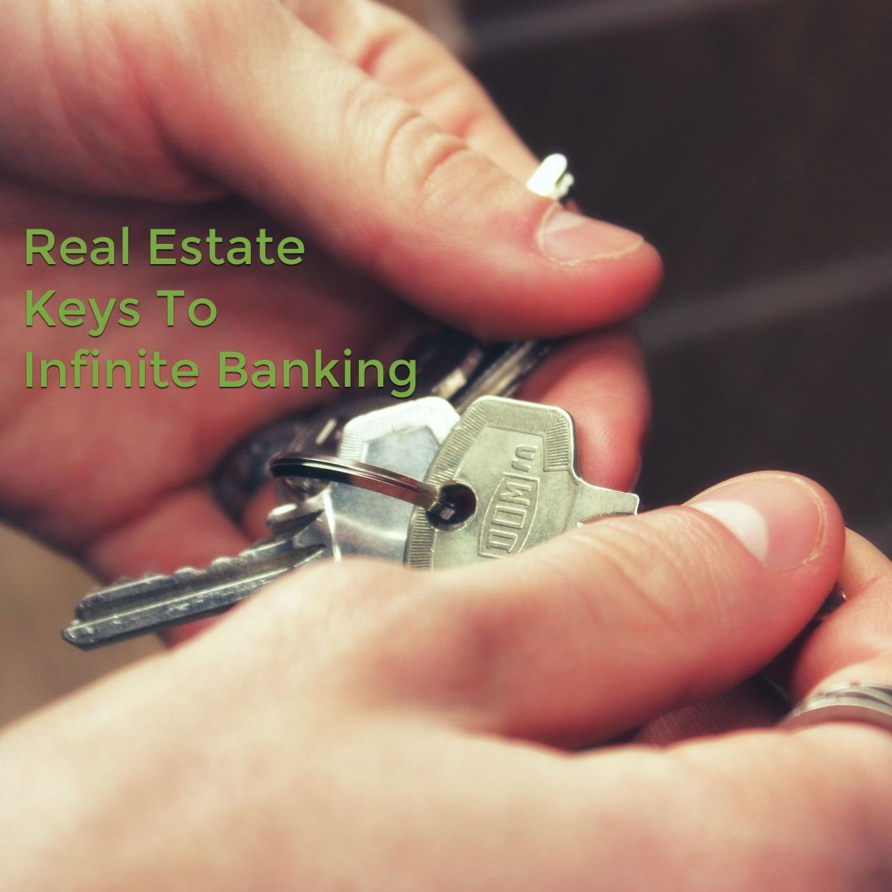 Real Estate Investors Utilize Infinite Banking Concept