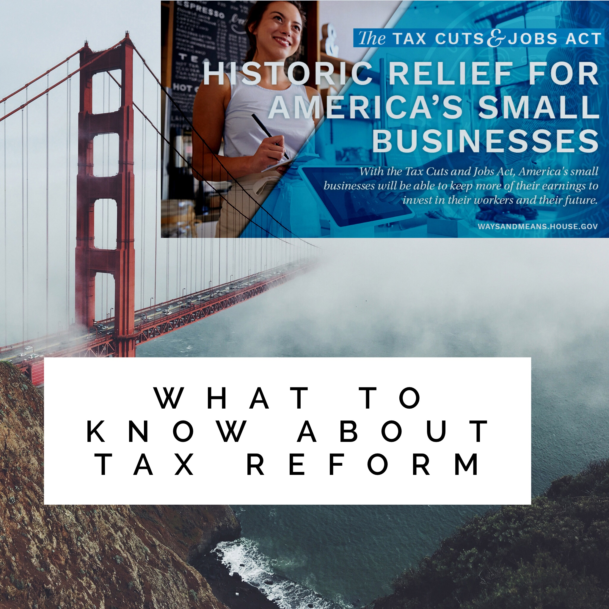 The Tax Reform & Tax Rate Changes You Should Know