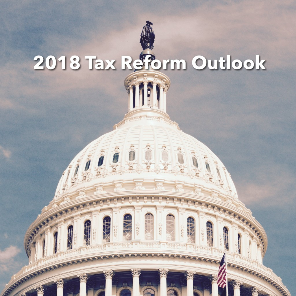 2018 Tax Reform Outlook